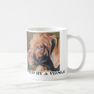Owned by a Vizsla! mug