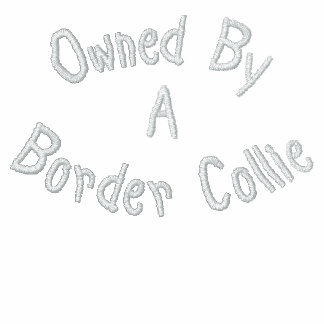Owned By Border Collie Embroidered T Shirt