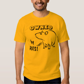 OWNED by rats! T-shirt