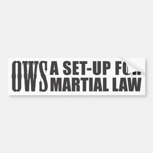 OWS Set-up for Martial Law Bumper Stickers