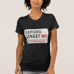 Oxford Street London Street Sign Tee Shirt