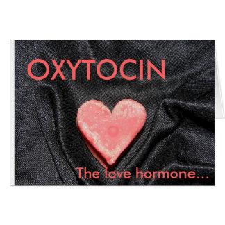 OXYTOCIN The love hormone Greeting Card