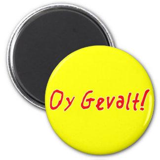 Oy Gevalt! 6 Cm Round Magnet
