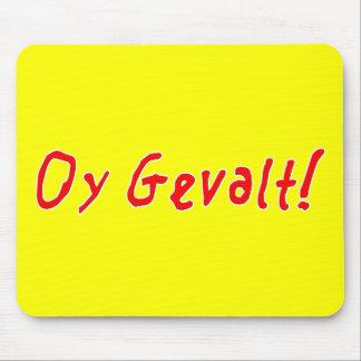 Oy Gevalt! Mouse Pad