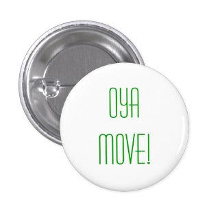 Oya Move Pin
