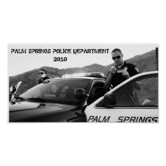P1010956_2, PALM SPRINGS POLICE DEPARTMENT2010 POSTER