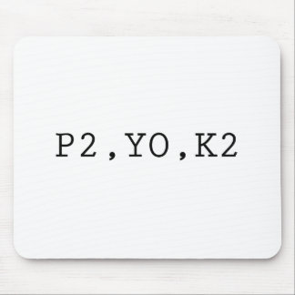 P2, YO, K2 MOUSE PAD