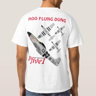 P-51 HOO FLUNG DUNG T SHIRTS