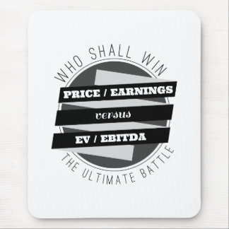 P/E Ratio versus EV/EBITDA Ratio Mouse Mat