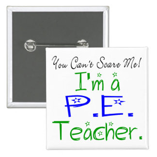 P E Teacher Button
