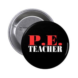 P.E. Teacher Gift 6 Cm Round Badge