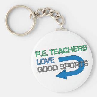 P. E. Teachers Like Good Sports Basic Round Button Key Ring