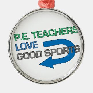 P. E. Teachers Like Good Sports Christmas Ornament