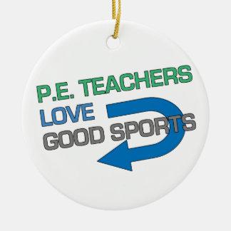 P. E. Teachers Like Good Sports Christmas Tree Ornament
