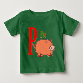 P for Pig Baby T-Shirt