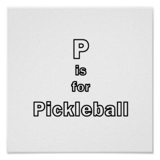 p is for pickleball outline only.png posters
