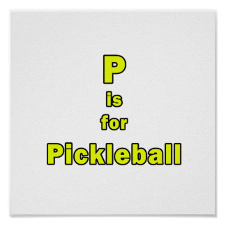 p is for pickleball yellow black.png poster