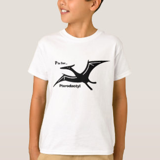 P is for Pterodactyl T-Shirt