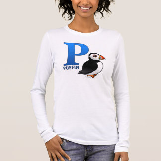 P is for Puffin Long Sleeve T-Shirt