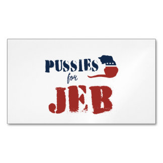 P u s s i e s for Jeb Magnetic Business Cards