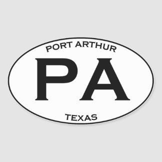 PA - Port Arthur Texas Oval Sticker