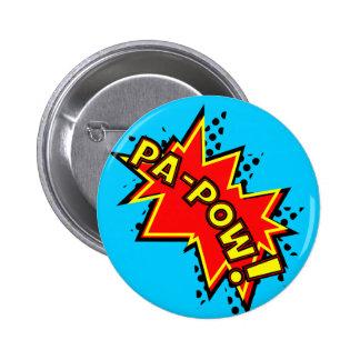 Pa-Pow Pin