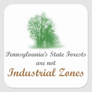 PA State Forests not Industrial Zones - Stickers