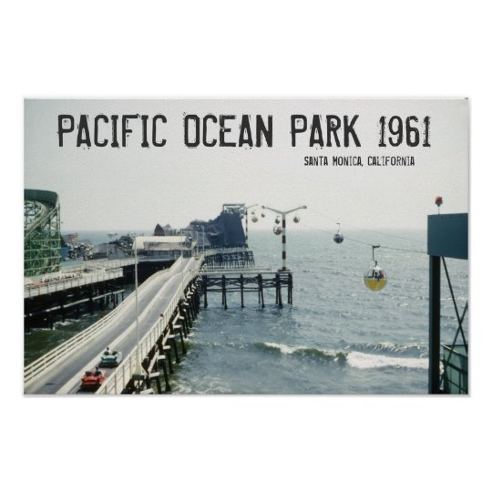 Pacific Ocean Park Poster