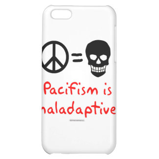 Pacifism is maladaptive iPhone 5C cases