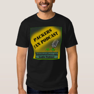 Packers Fan Podcast T-shirts