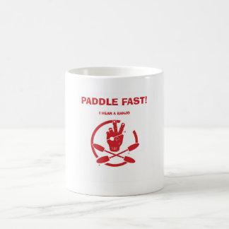 PADDLE FAST!  I HEAR A BANJO BASIC WHITE MUG
