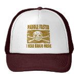 Paddle Faster I hear Banjo Music Hats