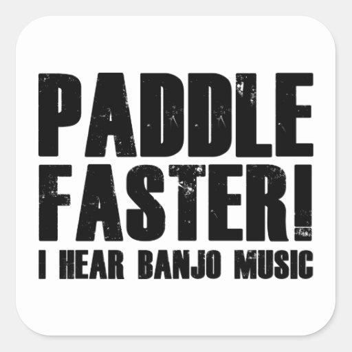 Paddle Faster I Hear Banjo Music Square Stickers