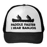 Paddle Faster I Hear Banjo's Trucker Hats