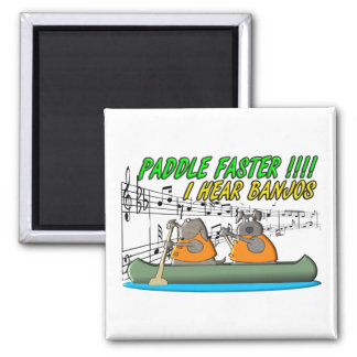 Paddle Faster !!!! Square Magnet