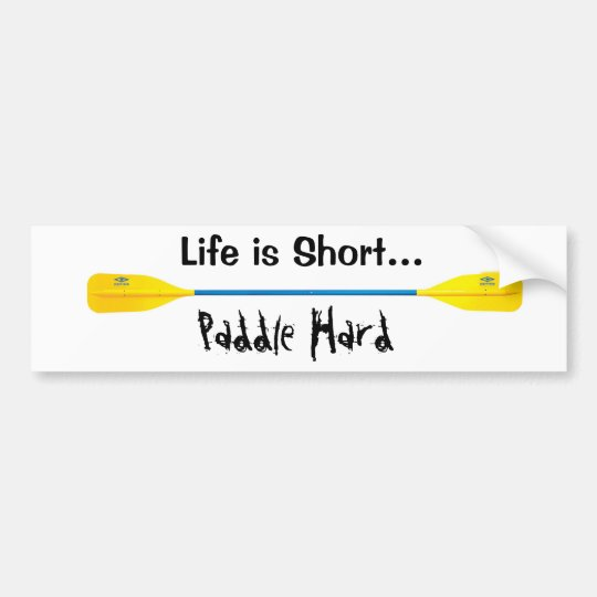 Paddle Hard, kayak Bumper Sticker