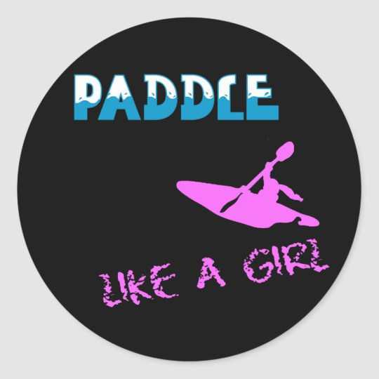Paddle Like a Girl Stickers