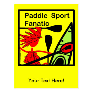 Paddle Sport Fanatic Fun Post Cards