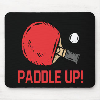 Paddle Up Mouse Pad