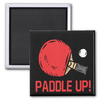 Paddle Up Square Magnet