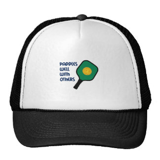 PADDLES WELL WITH OTHERS TRUCKER HATS