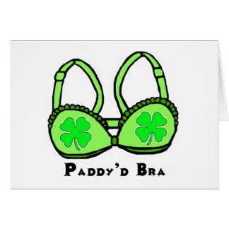 Paddy D Bra St Patrick s Greeting Card