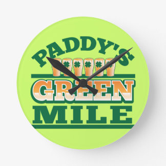 Paddy s GREEN MILE from The Beer Shop Round Wallclocks