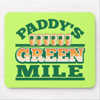 Paddy s GREEN MILE from The Beer Shop Mousepads