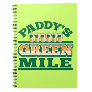 Paddy s GREEN MILE from The Beer Shop Spiral Notebooks