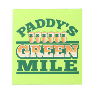 Paddy s GREEN MILE from The Beer Shop Notepads