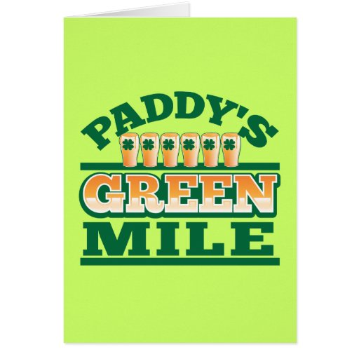Paddy's GREEN MILE from The Beer Shop Greeting Cards