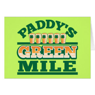 Paddy's GREEN MILE from The Beer Shop Card