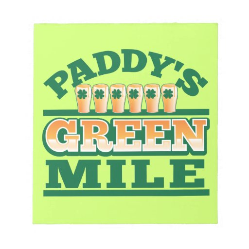 Paddy's GREEN MILE from The Beer Shop Notepads