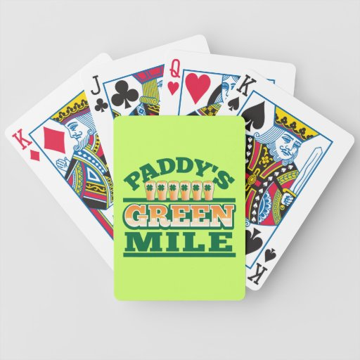 Paddy's GREEN MILE from The Beer Shop Poker Cards